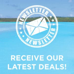 Receive Our Latest Island Holiday Deals & Specials