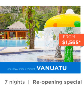 Vanuatu Family Holiday Deal - Holiday Inn
