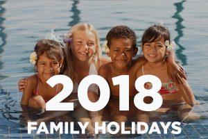 2018 Family Holidays